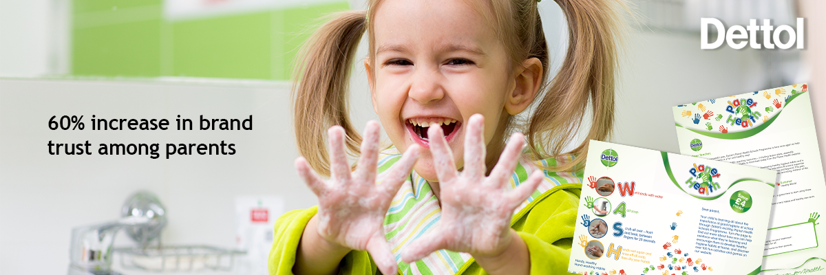 young girl with soapy hands and '60% increase in brand trust among parents' stat and Dettol resources