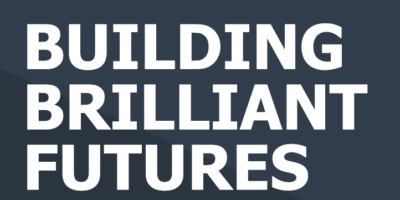 Report Title: Building Brilliant Futures in bold text
